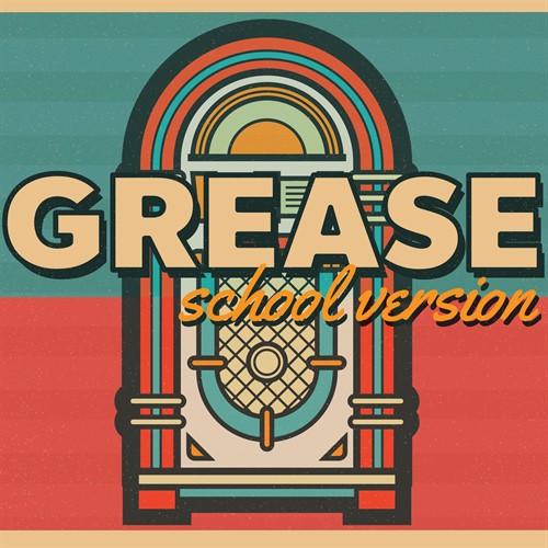Grease School Edition thumbnail