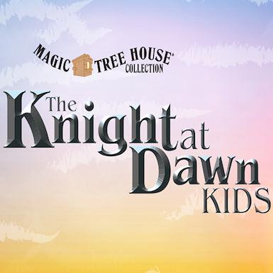 Magic Treehouse: Knight at Dawn thumbnail