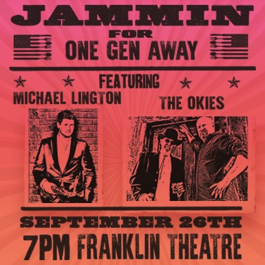 Jammin For One Gen Away, Featuring Michael Lington, The Okies thumbnail