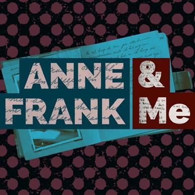 Anne Frank & Me (Non-Musical) thumbnail